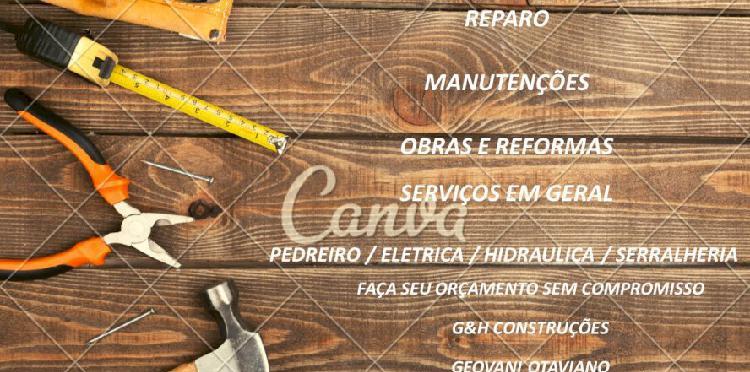 Reparo, manutenções, obras e reformas, serviços em geral