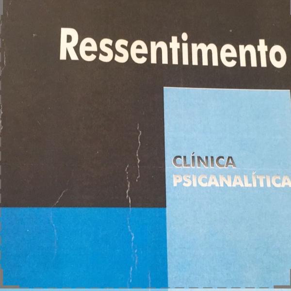 Livro psicanálise ressentimento