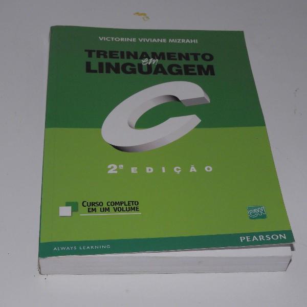 Livro treinamento em linguagem c - 2a edição