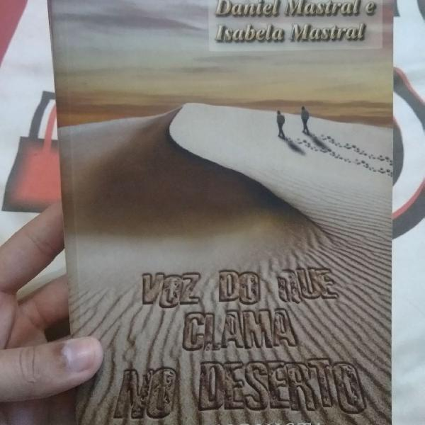 Livro voz do que clama no deserto, volume 2, daniel mastral