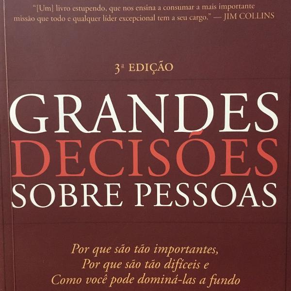 Livro grandes decisões sobre pessoas. 3a edição.