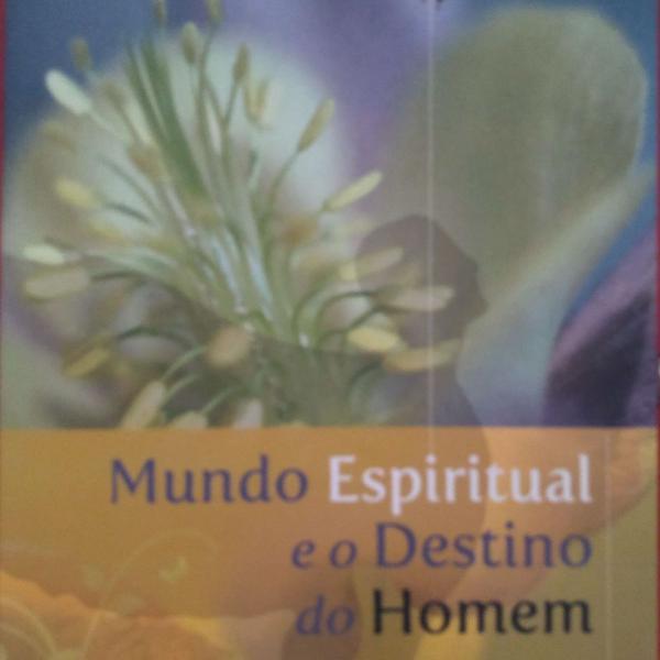 Mundo espiritual e o destino do homem