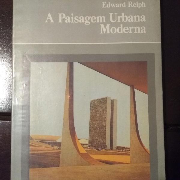 Arquitetura: a paisagem urbana moderna