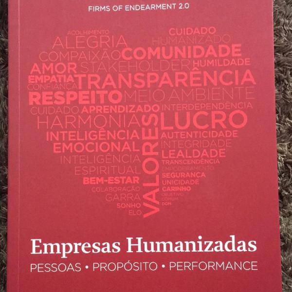 Empresas humanizaras - pessoas, propósito e performance