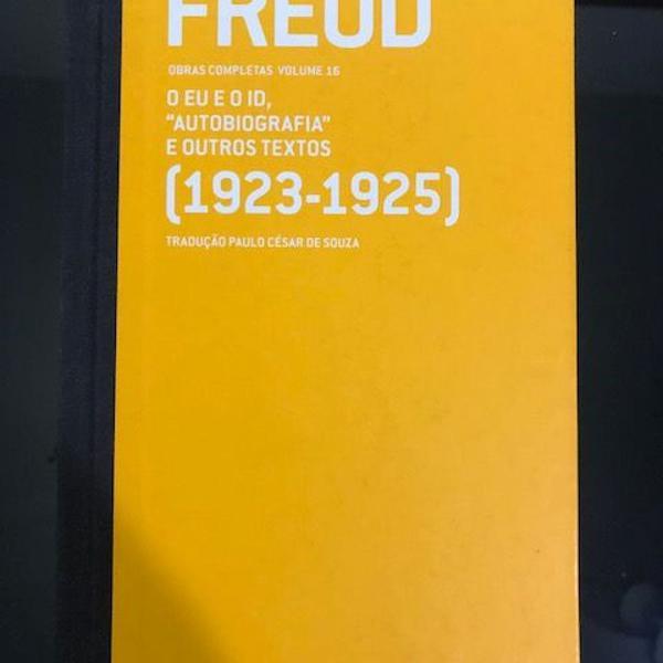 """Freud (1923-1925) o eu e o id """"autobiografia"""" e outros"""