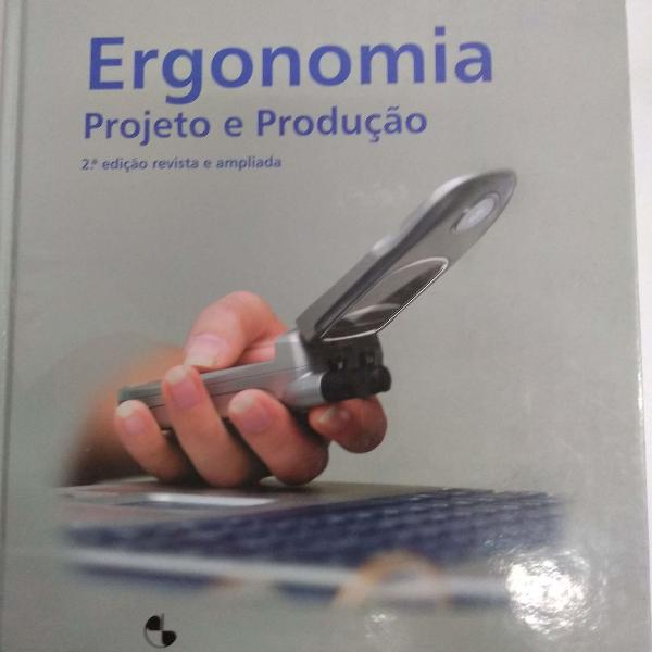 Ergonomia projeto e produção 2 edição