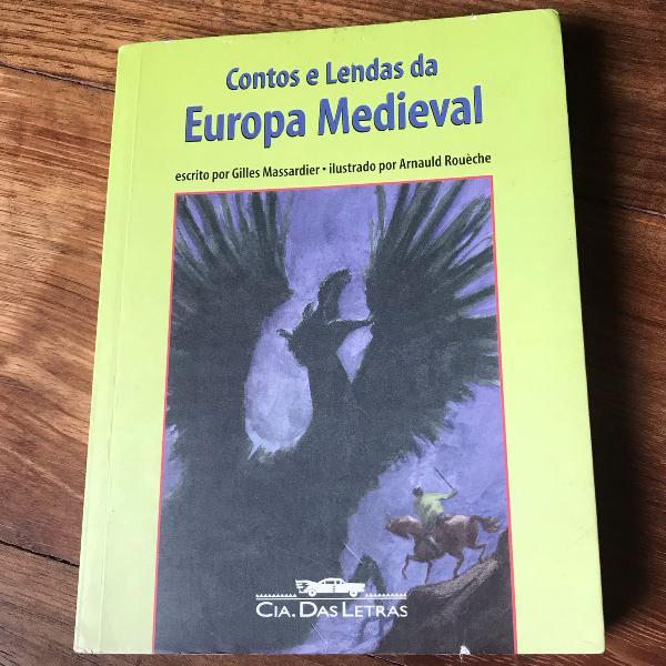 """Livro """"contos e lendas da europa medieval"""" de gilles"""