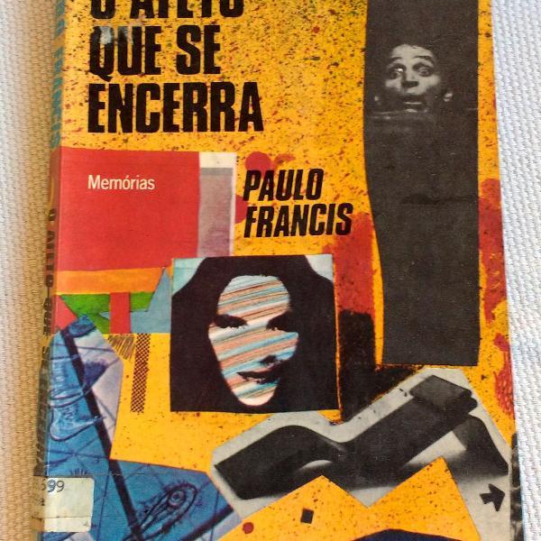 Livro: o afeto que se encerra - paulo francis