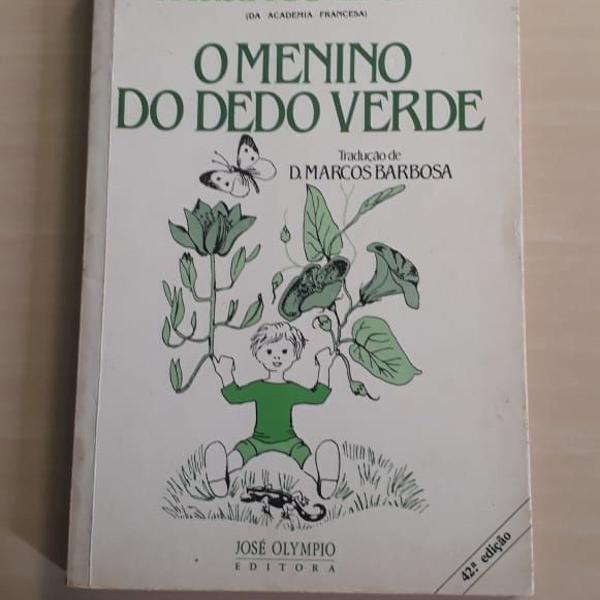 Livro: o menino do dedo verde - maurice druon