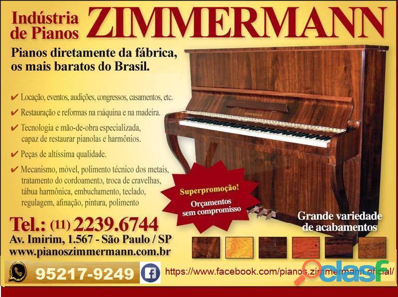 PIANOS ZIMMERMANN, VENDA, LOCAÇÃO, AFINAÇÃO,REFORMA