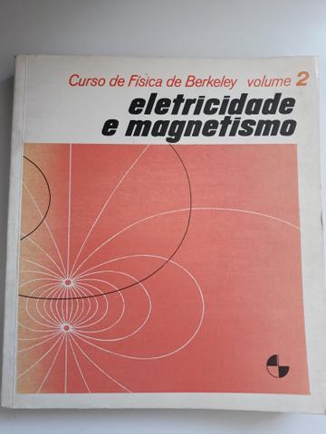 Livro curso de física de berkeley vol 2- eletricidade e