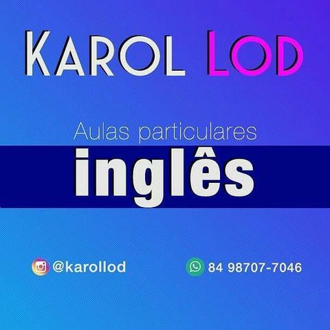Aulas particulares de inglês- teacher karol lod