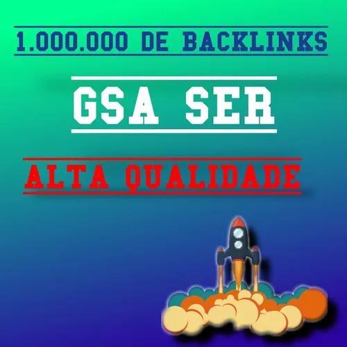 1 milhão de backlinks gsa ser