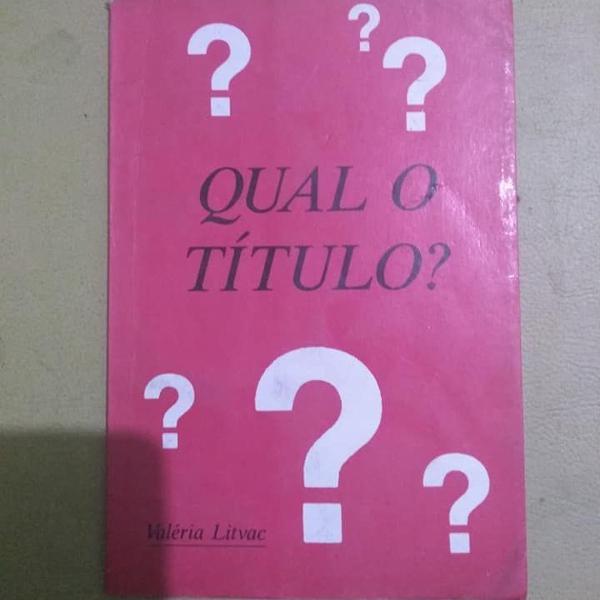 Qual o título? - valéria litvac - 1995 - 2a edição