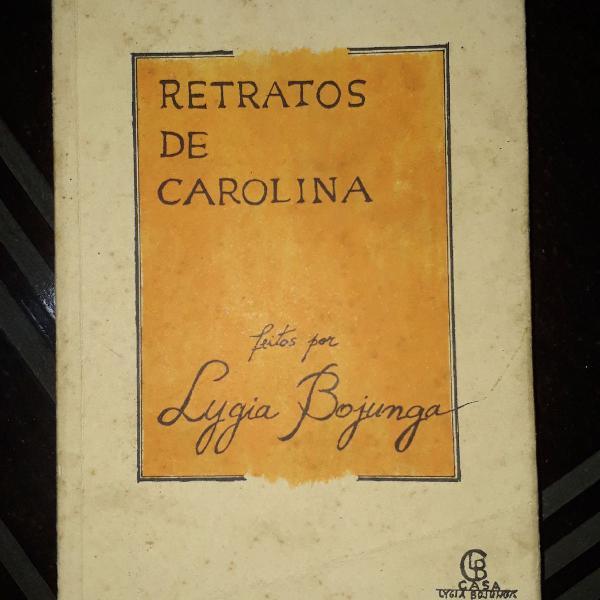 Livro retratos de carolina de lygia bojunga