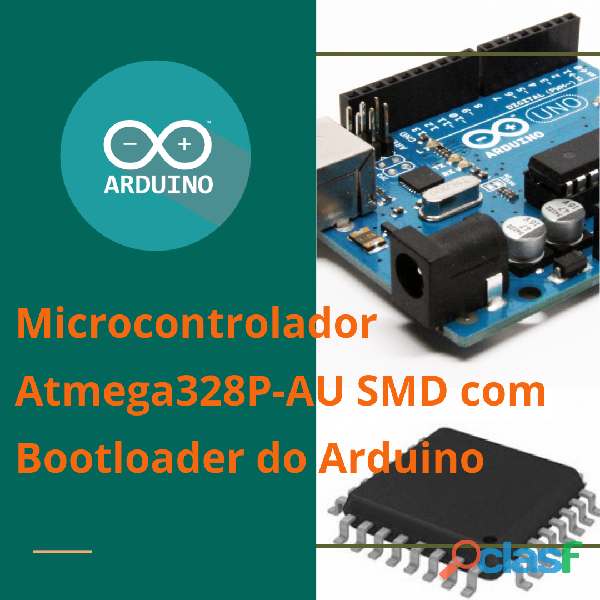 Microcontrolador Atmega328P AU SMD + Bootloader Arduino Uno