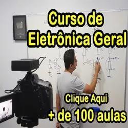 Curso de eletrônica geral + de 100 aulas.