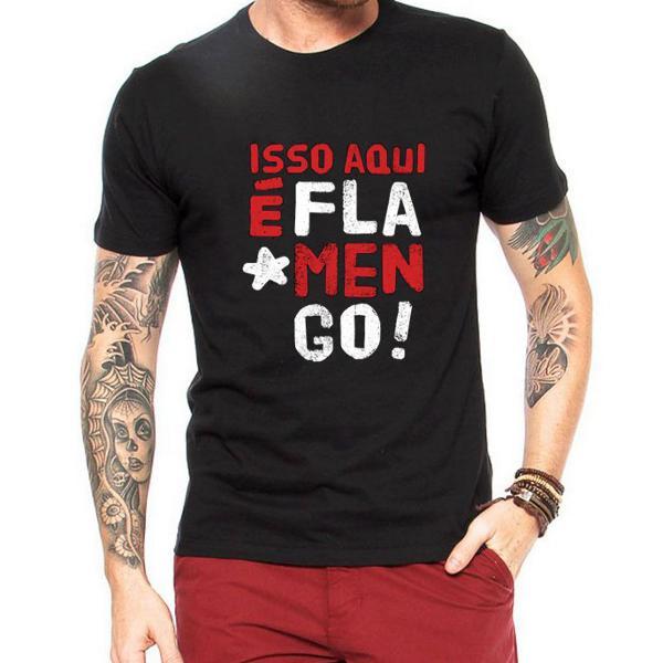Camisa camiseta blusa do flamengo isso aqui é flamengo