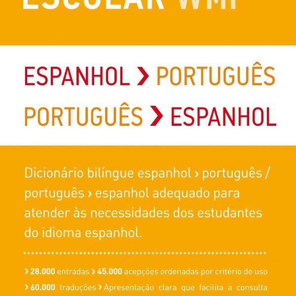 Dicionário escolar wmf - espanhol português / português