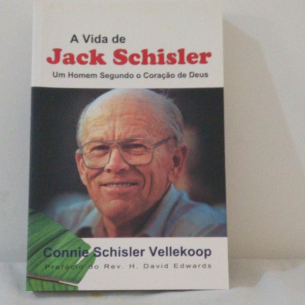 Livro a vida de jack schisler um homem segundo o coração