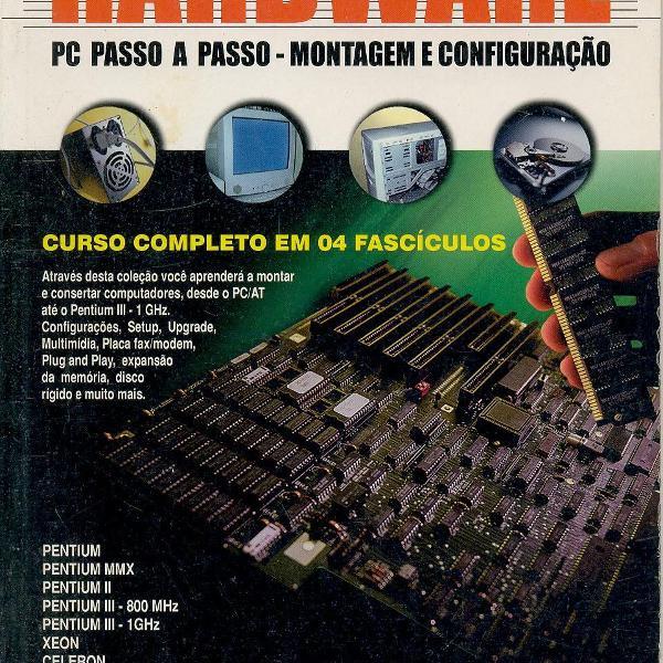 """Coleção """"hardware pc passo-a-passo"""" - montagem e"""