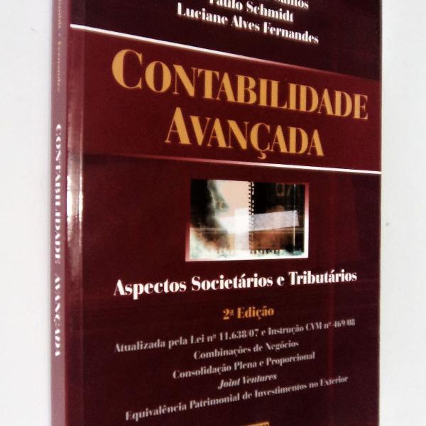 Contabilidade avançada - 2ª edição - josé luiz dos