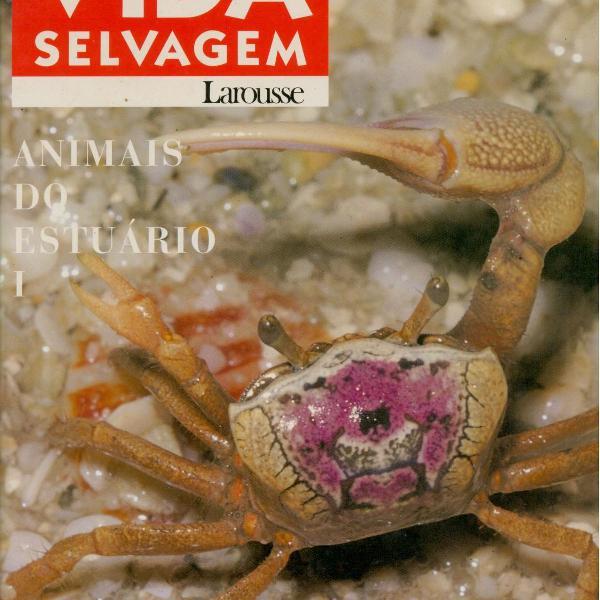 Enciclopédia da vida selvagem: animais do estuário 1