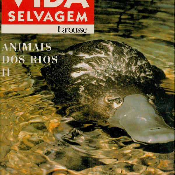 Enciclopedia da vida selvagem: animais dos rios 2