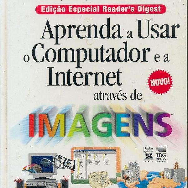 """Livro """"aprenda a usar o computador e a internet através de"""
