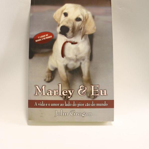 Marley & eu - vida e amor ao lado do pior cão