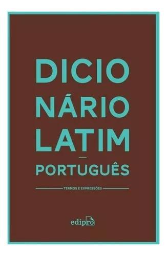 Dicionario latim portugues - edipro
