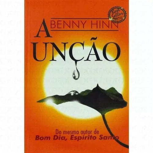 Livro Benny Hinn - Unção - Bolso