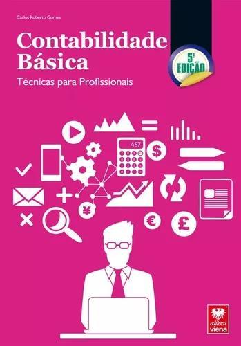 Livro contabilidade básica.técnicas para profissionais