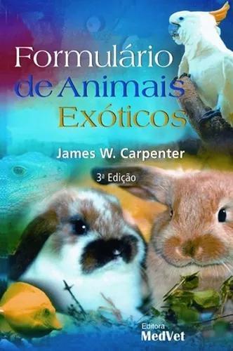 Livro formulário de animais exóticos 3ª edição -