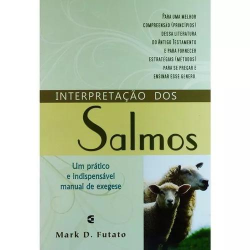 Livro mark d.futato - interpretação dos salmos