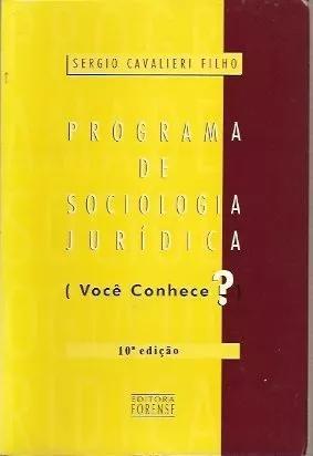 Livro: programa de sociologia jurídica - sergio cavalieri