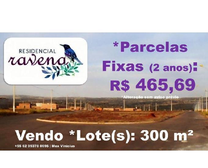 Ravena |*parcelas fixas (2 anos): r$ 465,69 |*lote: 300 m²