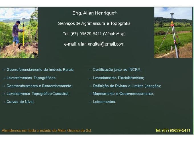 Eng. allan henrique - agrimensura, topografia e ambiental