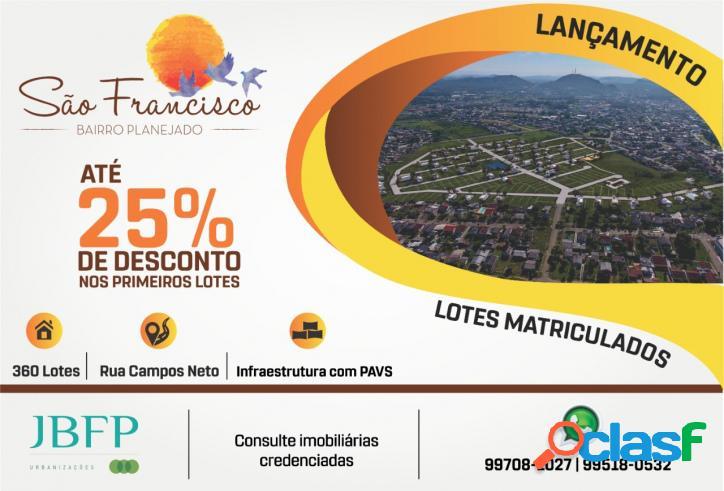 Lançamento!!!!bairro planejado são francisco com até 25% de desconto nos primeiros lotes...