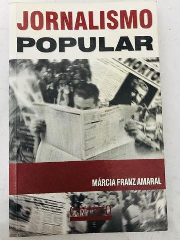 Livro jornalismo popular - márcia franz amaral