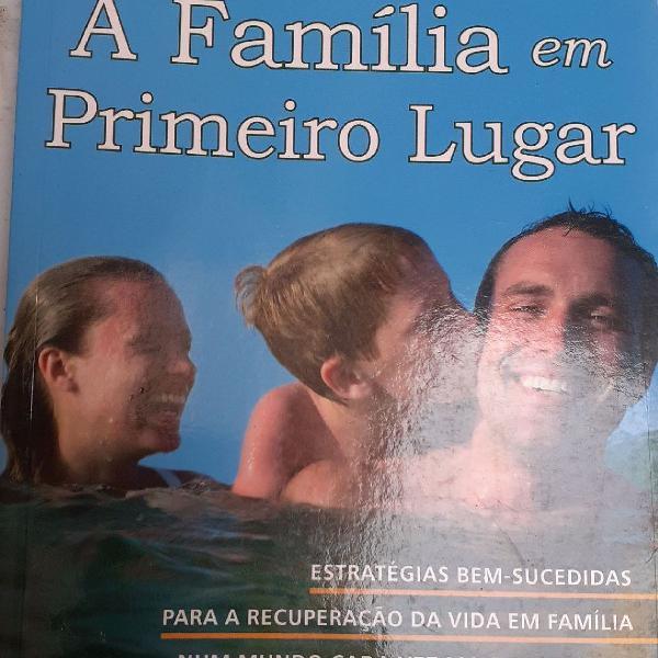 A família em primeiro lugar