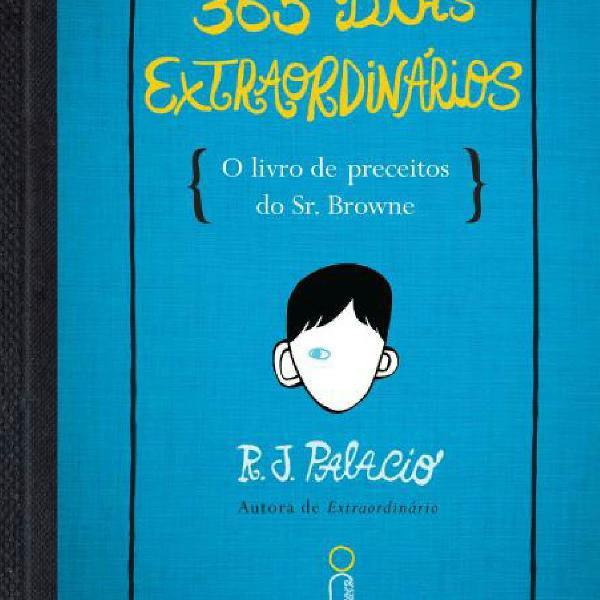 Livro 365 dias extraordinários - r. j. palacio