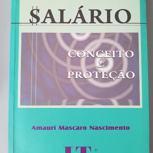 """Livro """"Salário. Conceito e Proteção"""". Amauri Mascaro"""