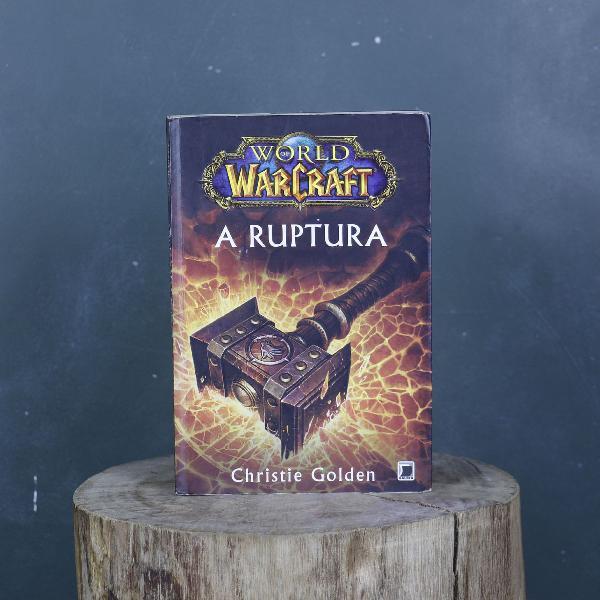 World of warcraft a ruptura