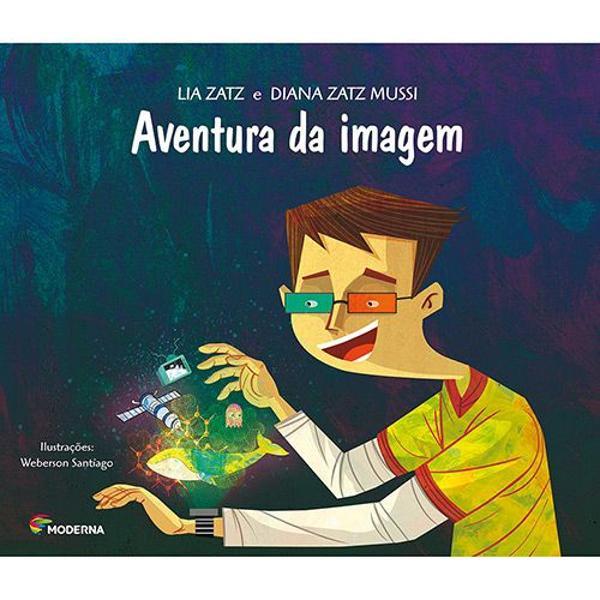 Aventura da imagem - nova ortografia - lia zatz / diana zatz