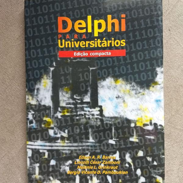 Delphi para universitários - edição completa