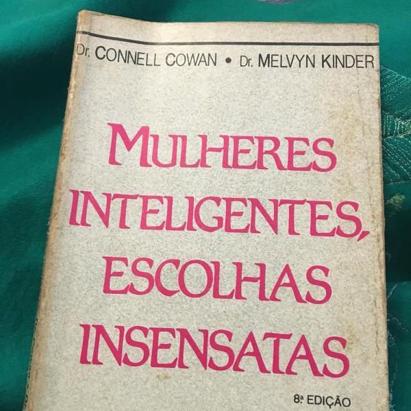 Livro mulheres inteligentes, escolhas insensatas