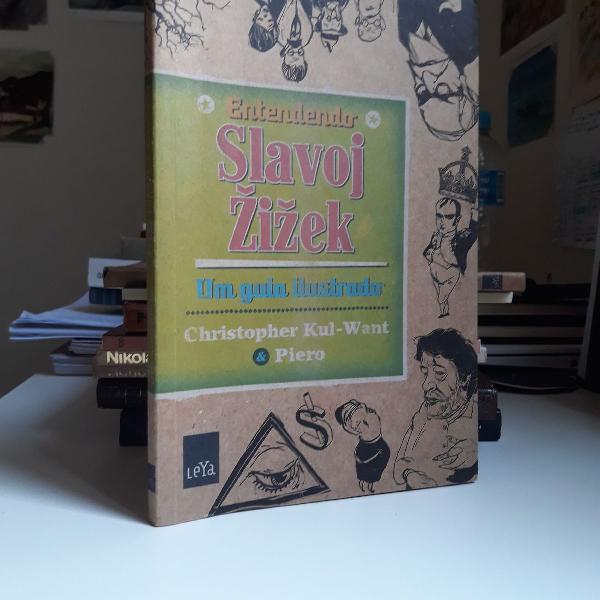 Entendendo slavoj zizek - um guia ilustrado