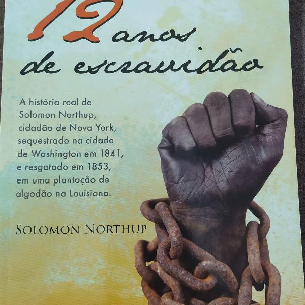 Livro - 12 anos de escravidão, solomon northup