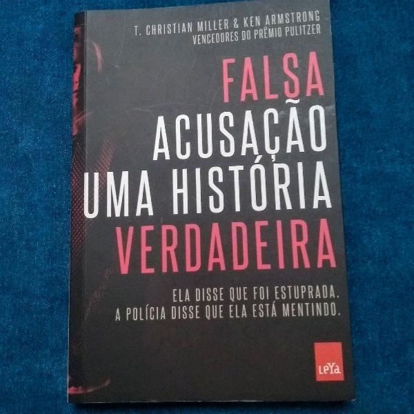 Livro falsa acusação uma história verdadeira